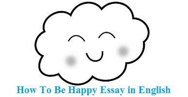 Choosing to Be Happy Essay Writing Service A